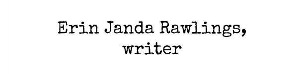 erin janda rawlings, writer